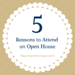 5 Reasons to Attend an Open House