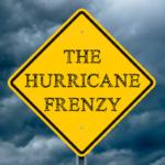 The Hurricane Frenzy